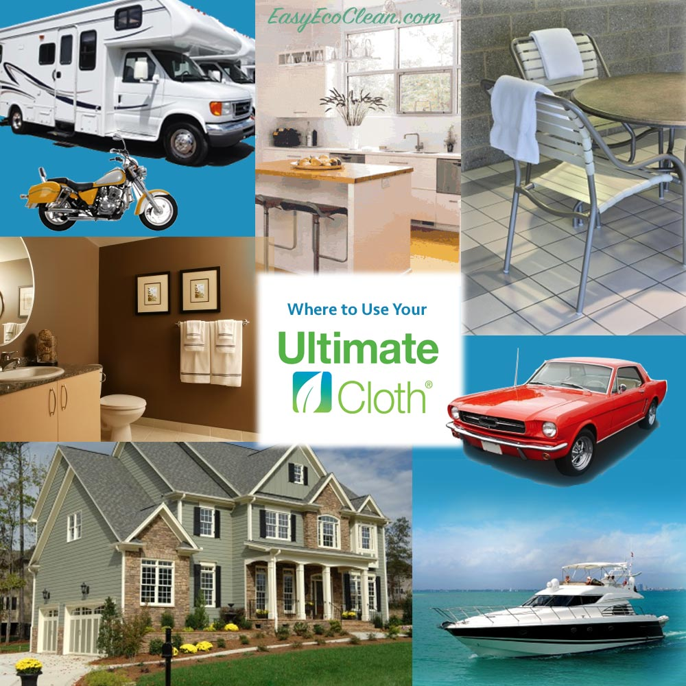 What you can clean with the Ultimate Cloth-Home, car, boat-indoor and outdoor